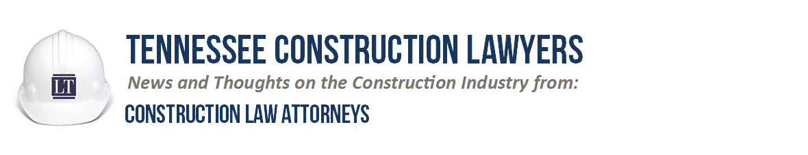 Tennessee Construction Lawyers